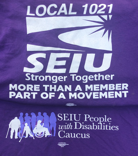 Local 1021 SEIU Stronger Together More than a Member Part of a Movement People with Disabilities Caucus